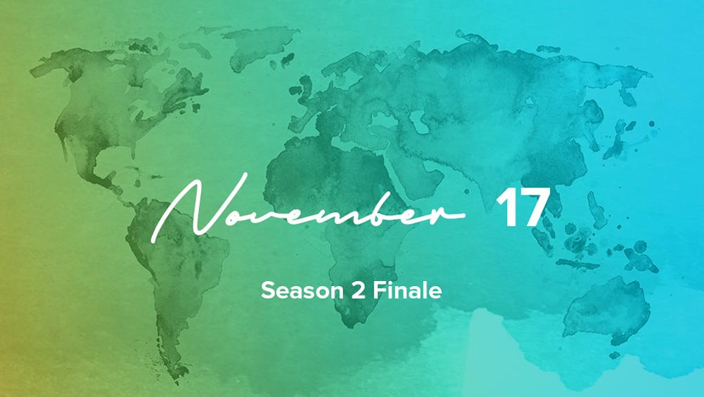 Season 2 Finale: November 17